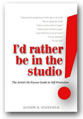 <em>Alyson Stanfields book, Id Rather Be In The Studio</em>